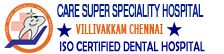 CARE SUPER SPECIALITY DENTAL HOSPITAL